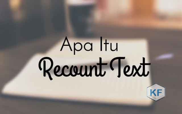 Pengertian Recount Text
